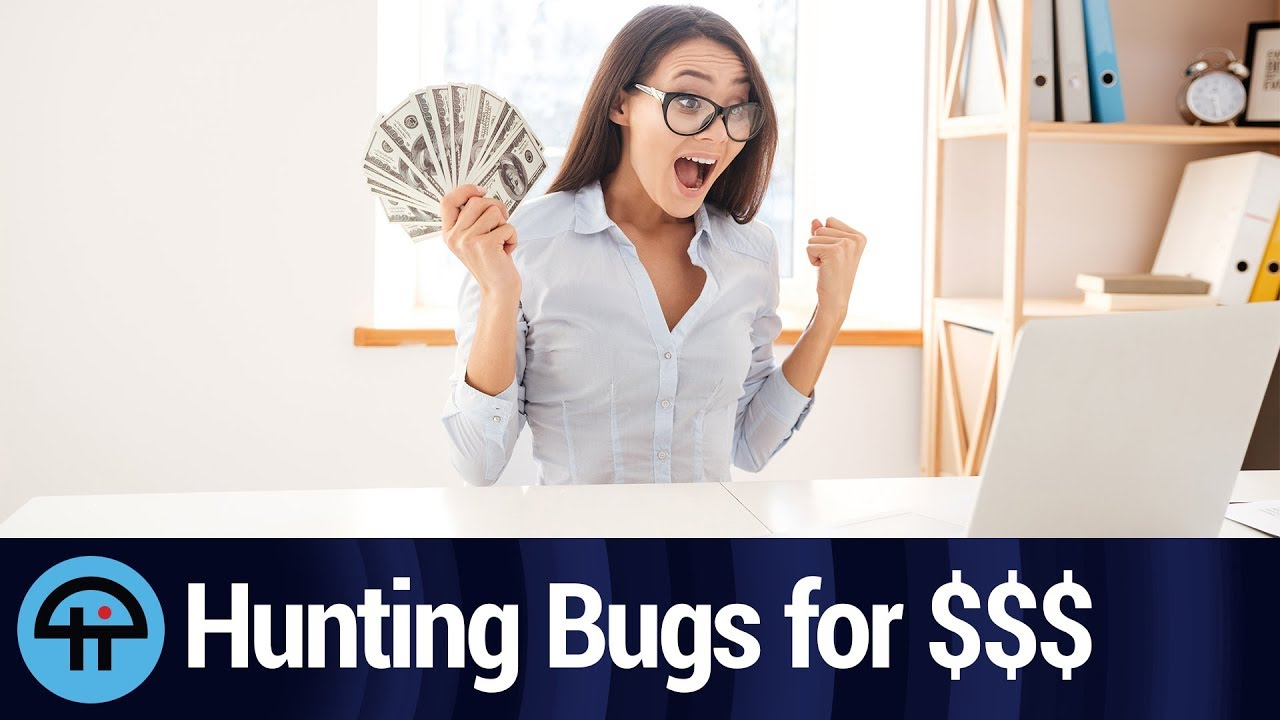 The Way To Make Money From Google By Hunting Out Bugs In Its Android Software